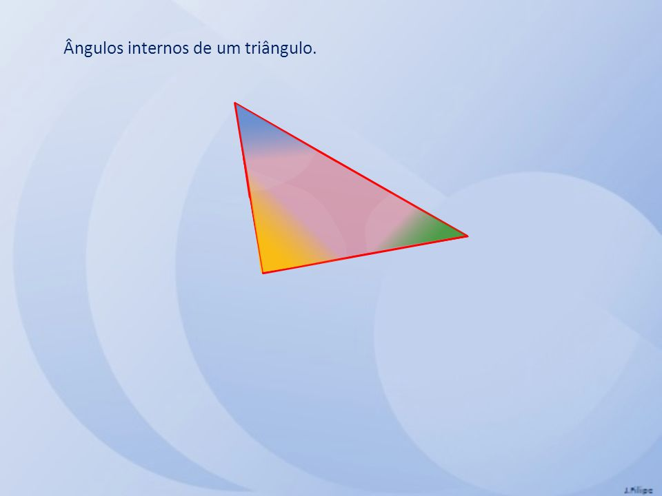Ângulos internos de um triângulo.