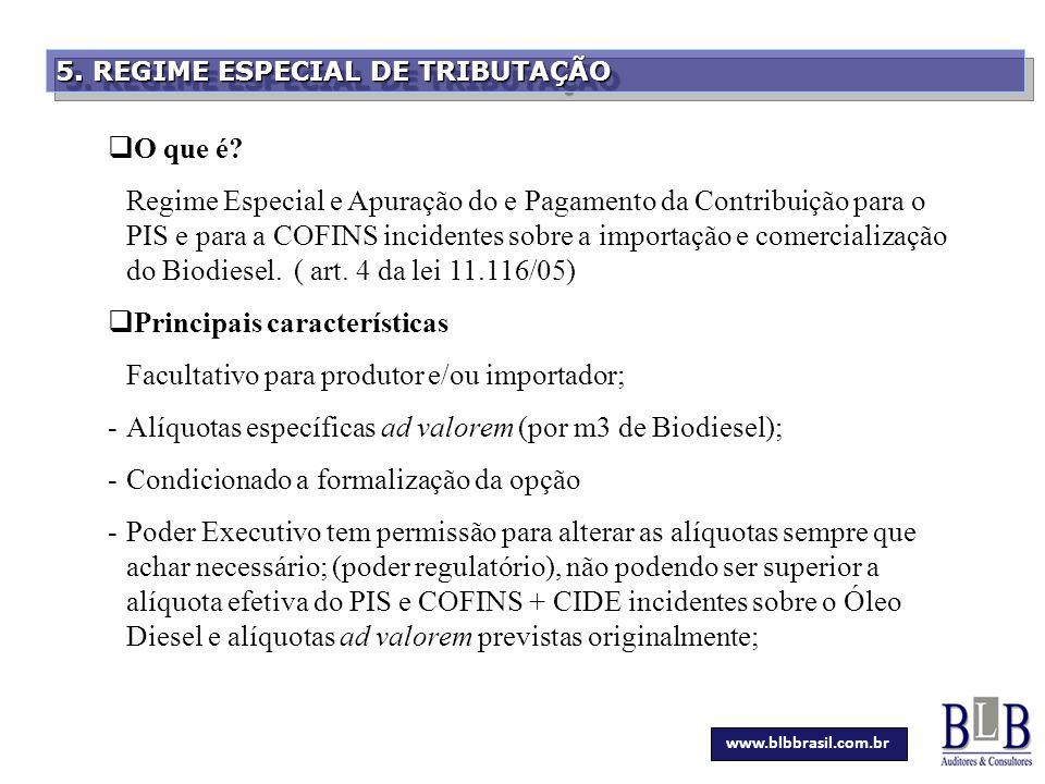 Secretaria da Fazenda 5. REGIME ESPECIAL DE TRIBUTAÇÃO  O que é? Regime Especial e Apuração do e Pagamento da Contribuição para o PIS e para a COFINS