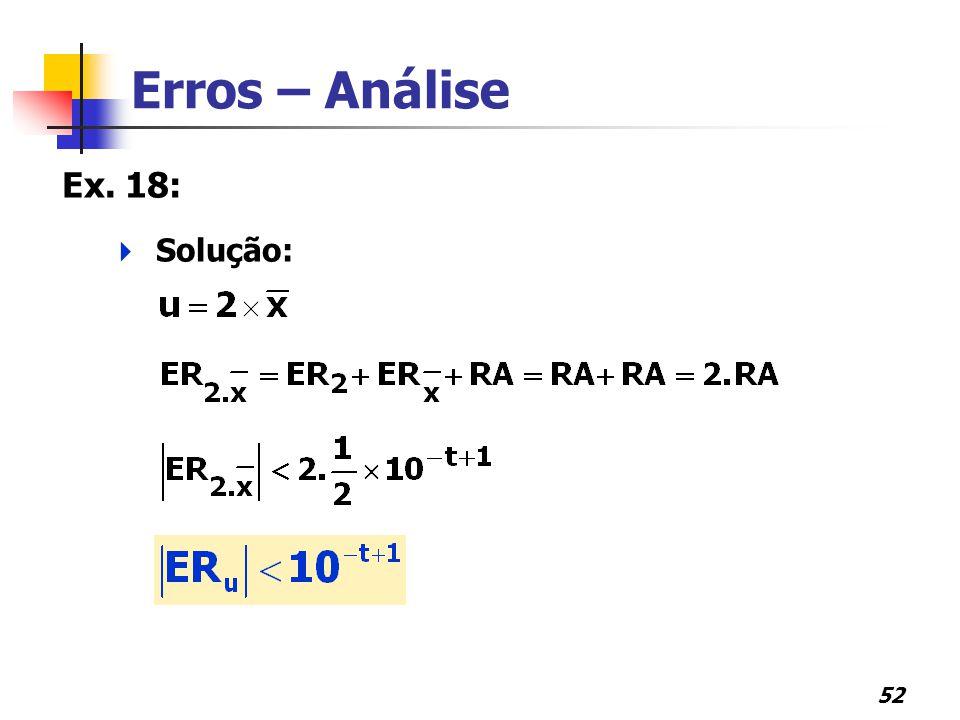 52 Erros – Análise Ex. 18:  Solução: