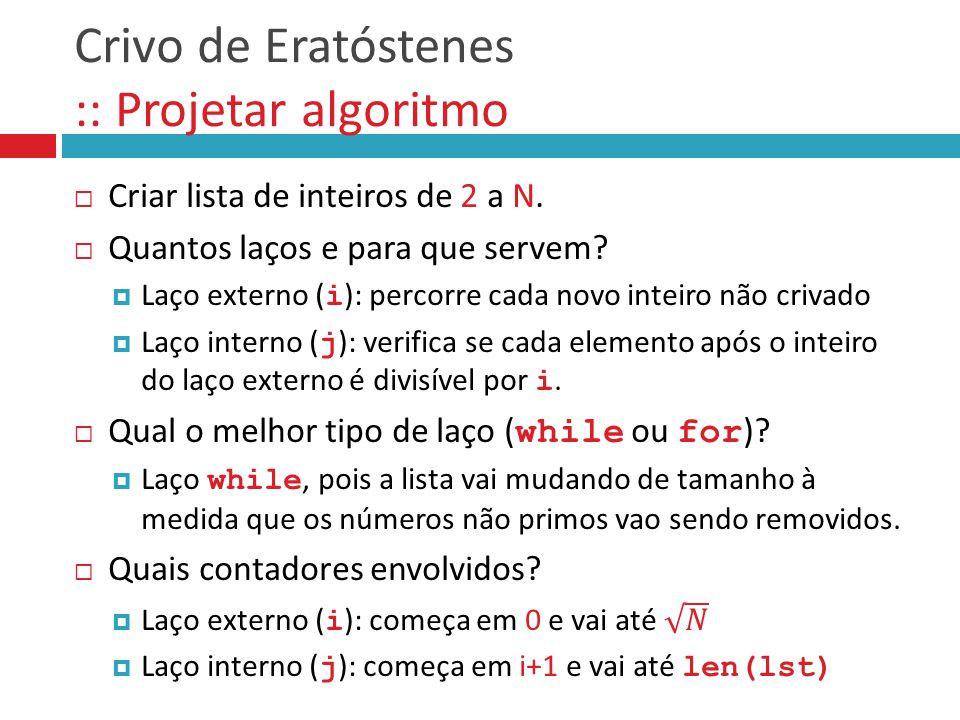 Crivo de Eratóstenes :: Projetar algoritmo