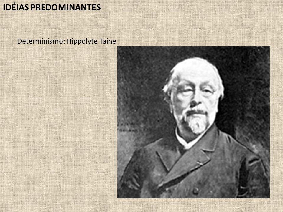 Determinismo: Hippolyte Taine