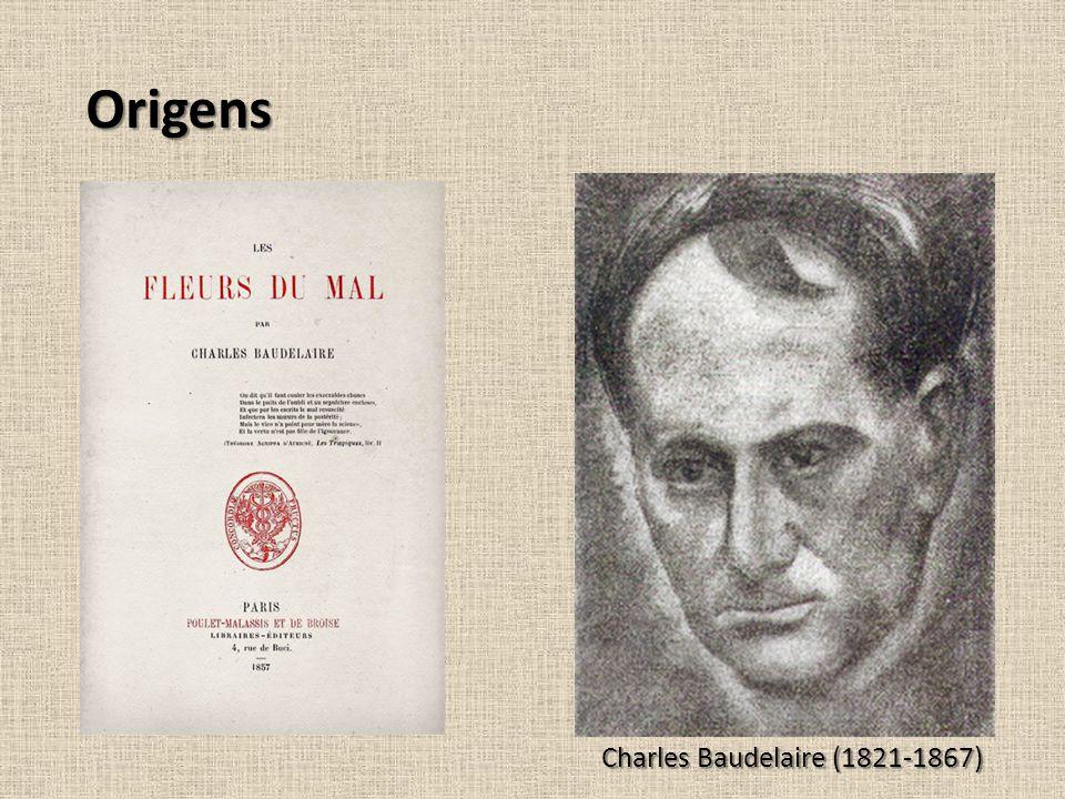 Origens Charles Baudelaire (1821-1867)