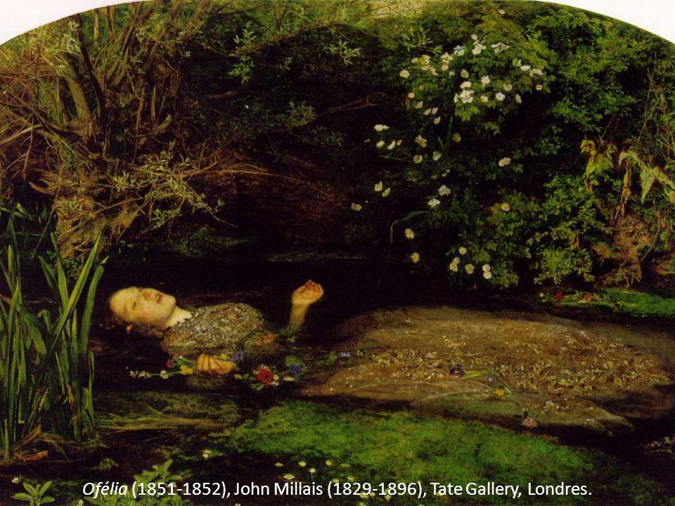 Ofélia (1851-1852), John Millais (1829-1896), Tate Gallery, Londres.