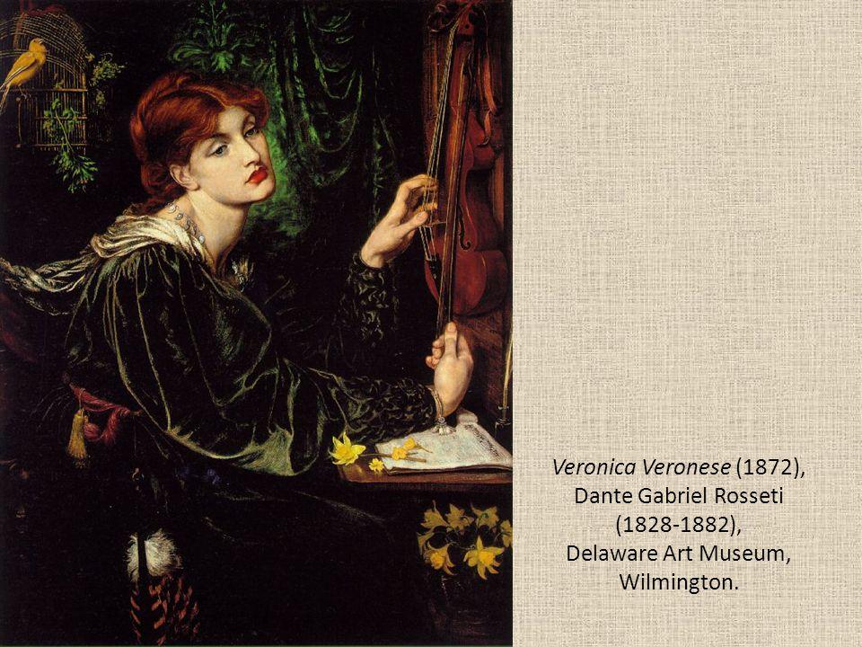 Veronica Veronese (1872), Dante Gabriel Rosseti (1828-1882), Delaware Art Museum, Wilmington.