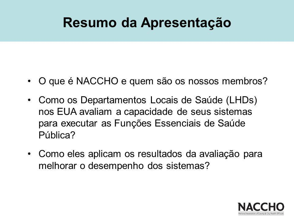 O que é NACCHO e quem são os nossos membros.