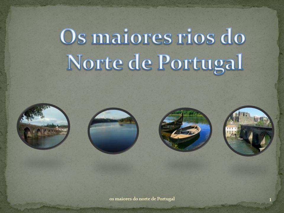 1 os maiores do norte de Portugal