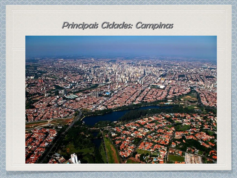 Principais Cidades: Campinas
