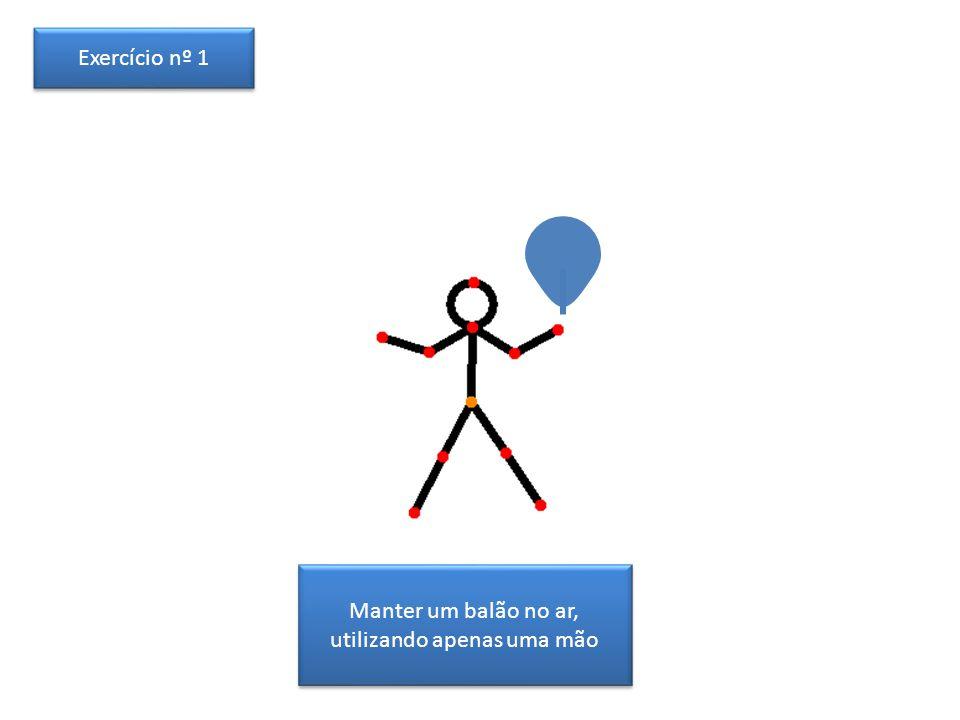 Manter um balão no ar, utilizando apenas uma mão Exercício nº 1