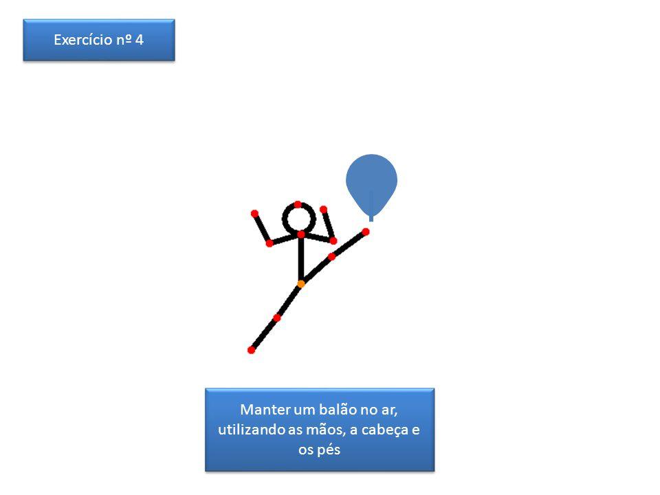 Manter dois balões no ar, utilizando as mãos, a cabeça e os pés Exercício nº 5