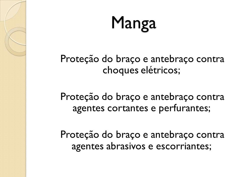 Manga Proteção do braço e antebraço contra choques elétricos; Proteção do braço e antebraço contra agentes cortantes e perfurantes; Proteção do braço