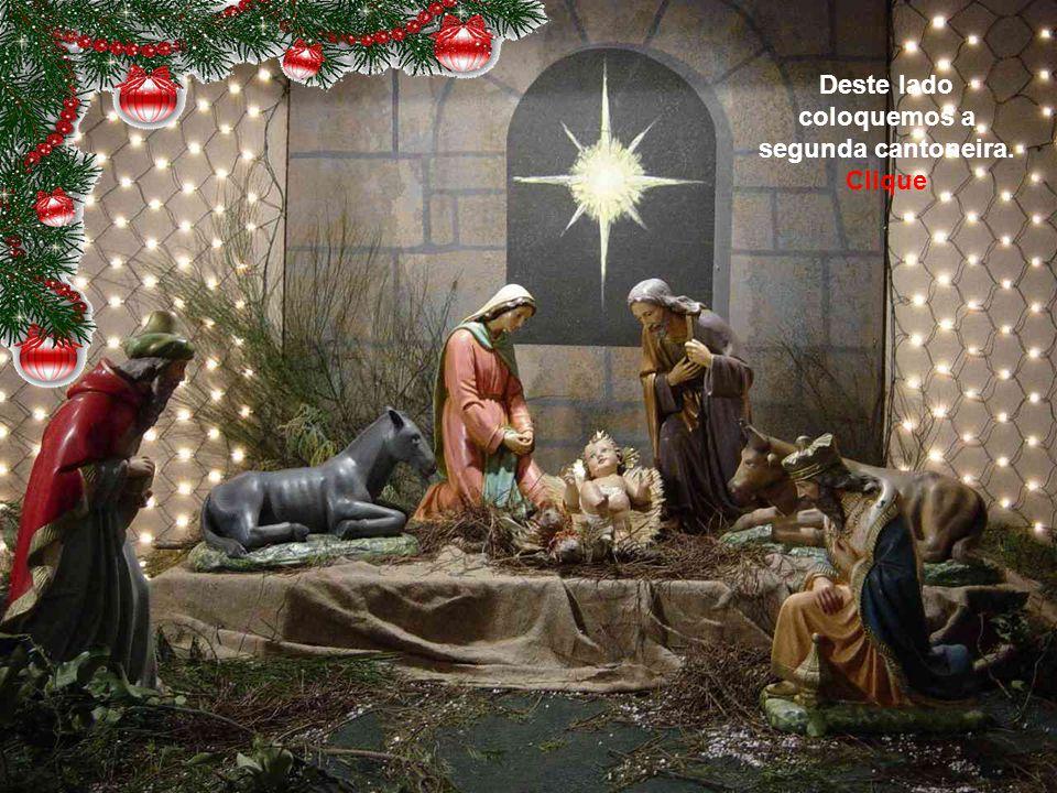Natal, noite de alegria, de paz, canções, festejos, pois nasceu Jesus. Que seu coração floresça em amor e esperança. Vamos enfeitar a gruta com uma ca
