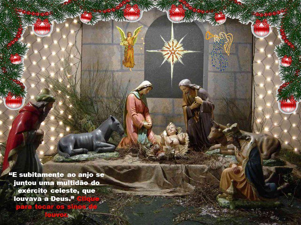 """""""Hoje nasceu para nós o Salvador, que é o Cristo Senhor."""" """"O povo que caminhava nas trevas viu uma grande luz..."""" Clique"""