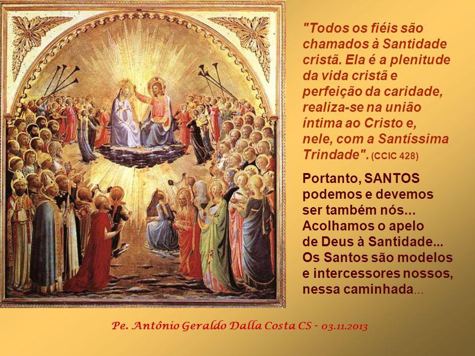 No Evangelho, Jesus apresenta uma proposta de Santidade, resumida nas BEM-AVENTURANÇAS. (Mt 5,1-12) O melhor CAMINHO para a Santidade é a vivência das