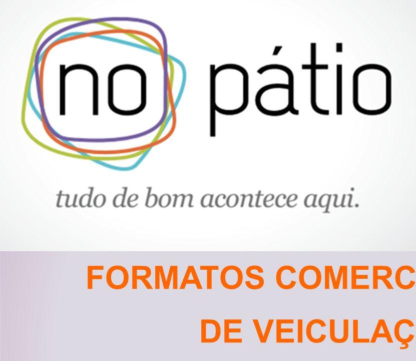 FORMATOS COMERCIAIS DE VEICULAÇÃO