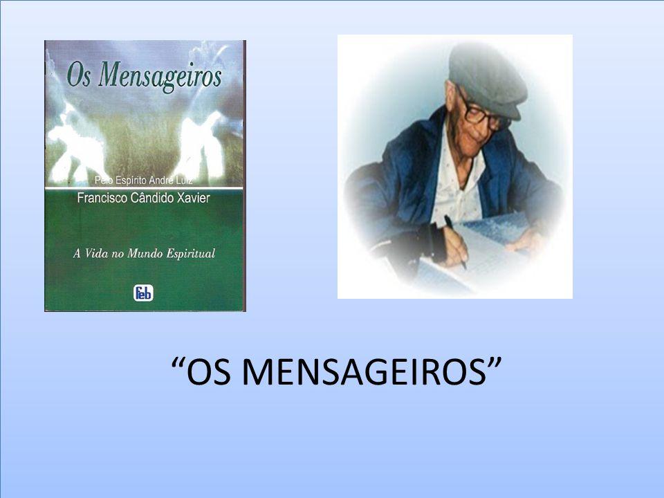 """""""OS MENSAGEIROS"""""""