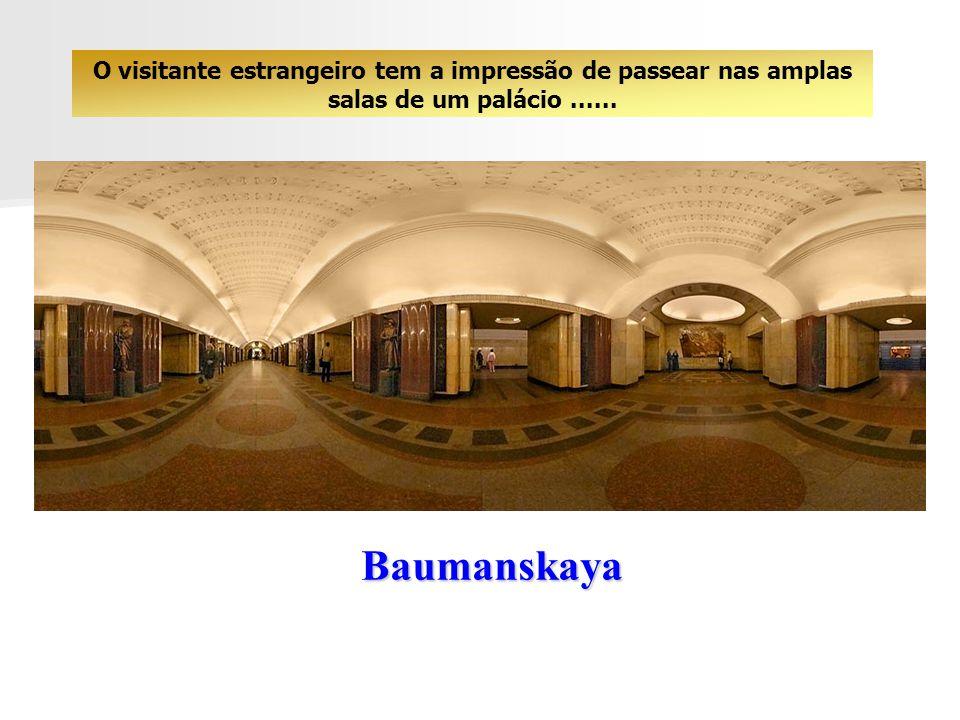 Baumanskaya A construção do metro de Moscou começou em 1930. Com uma extensão de 256 km ele possui 138 estações, as mais bonitas sendo no centro da ca