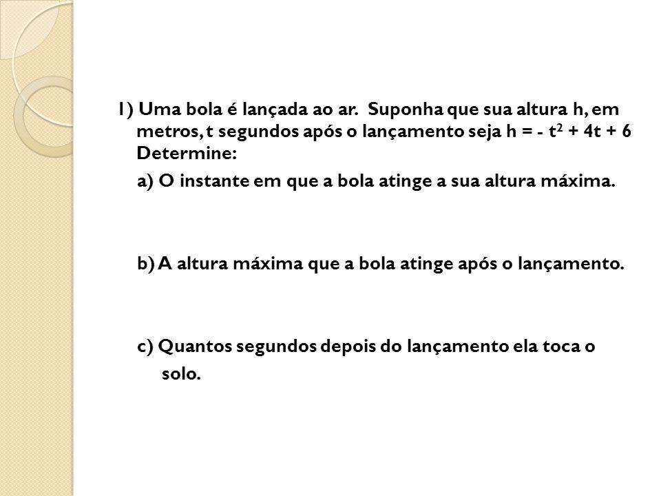 RESPOSTAS a) 2 s b) 10 m c) 4 s