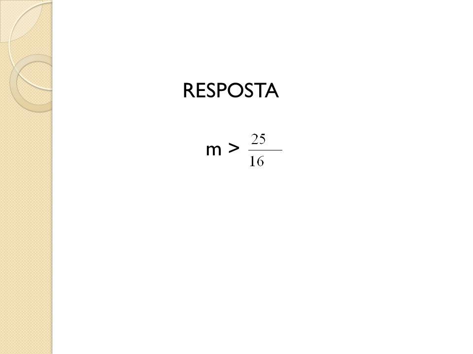 RESPOSTA m >
