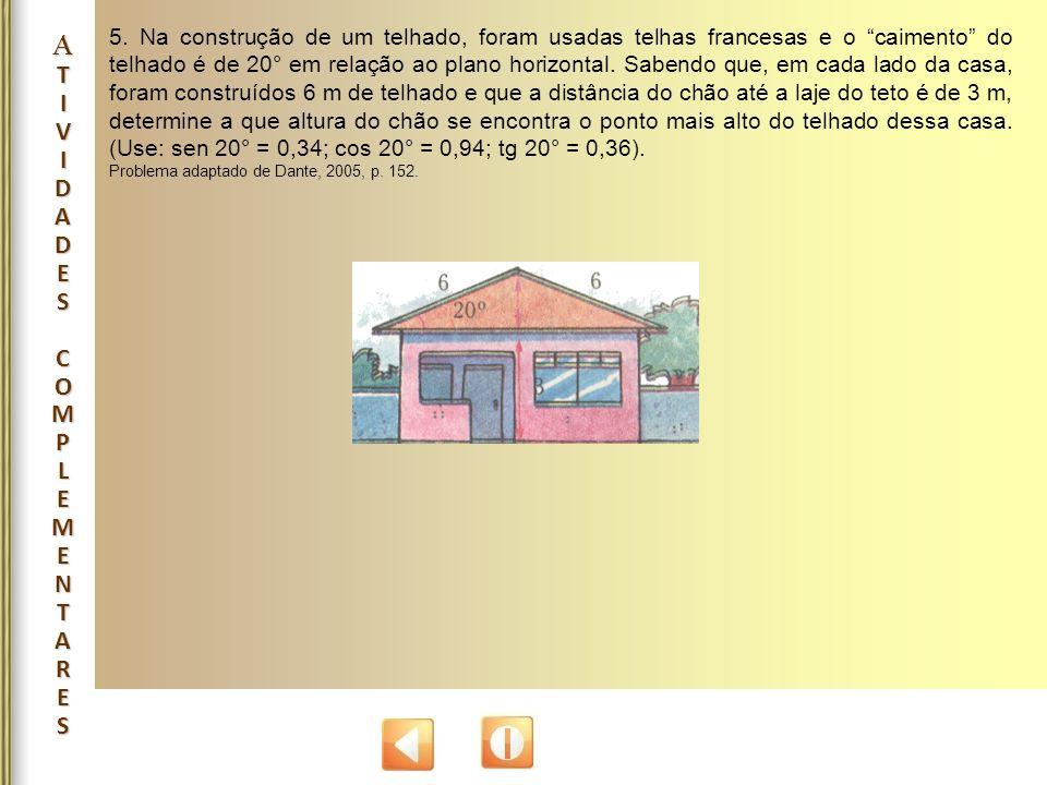 """5. Na construção de um telhado, foram usadas telhas francesas e o """"caimento"""" do telhado é de 20° em relação ao plano horizontal. Sabendo que, em cada"""