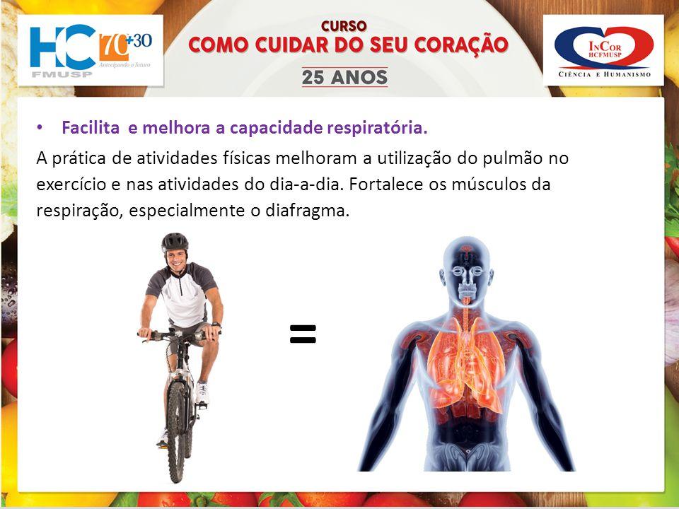 Facilita e melhora a capacidade respiratória.