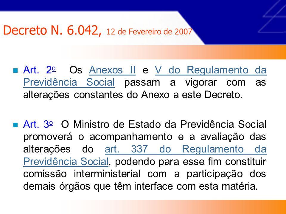 Decreto N.6.042, 12 de Fevereiro de 2007 Art. 337 § 13.