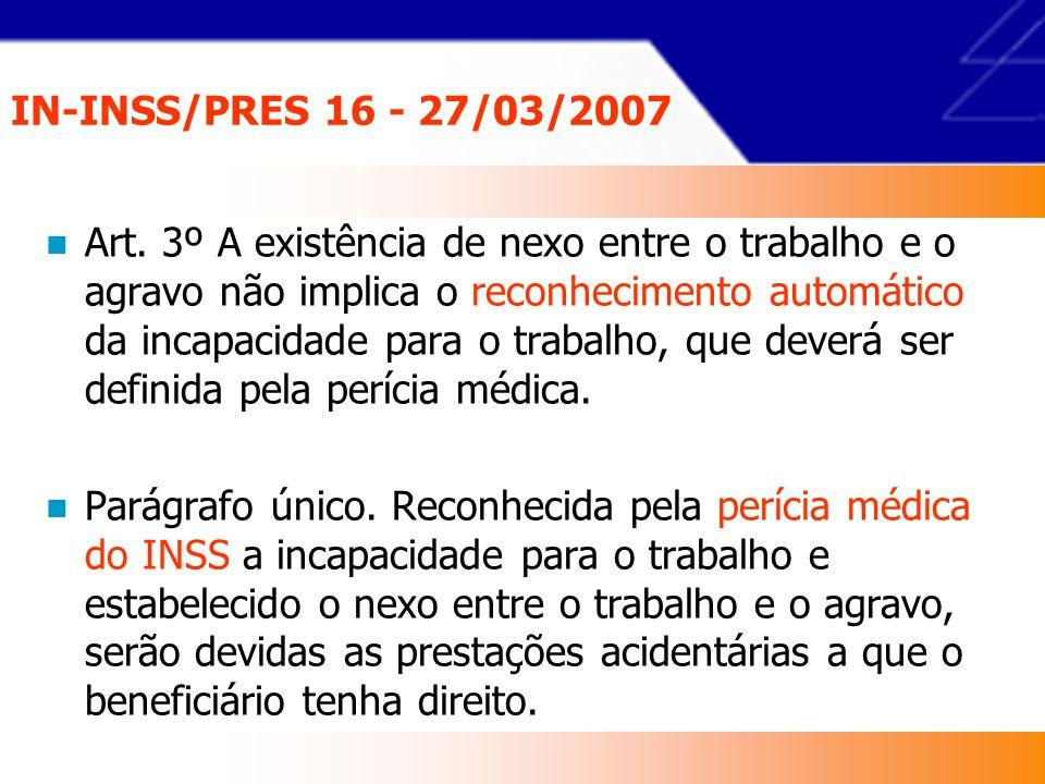 IN-INSS/PRES 16 - 27/03/2007 § 7º O segurado poderá requerer, após recebimento do resultado da decisão quanto ao benefício, cópia da conclusão pericial e de sua justificativa, em caso de não aplicação do NTEP pela perícia médica.