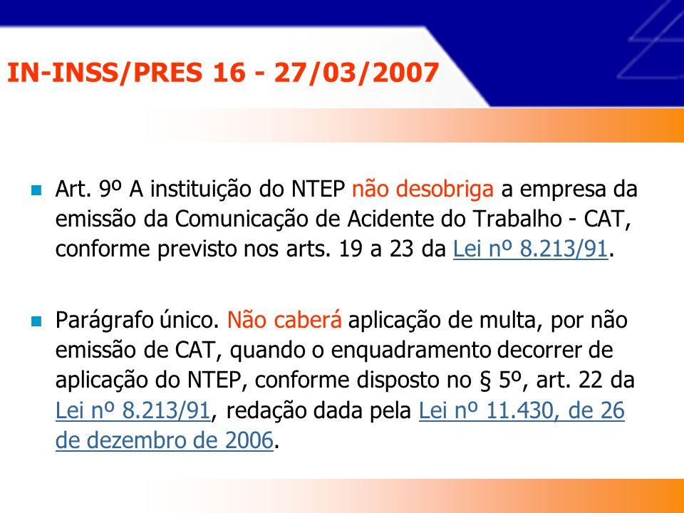IN-INSS/PRES 16 - 27/03/2007 Parágrafo único.