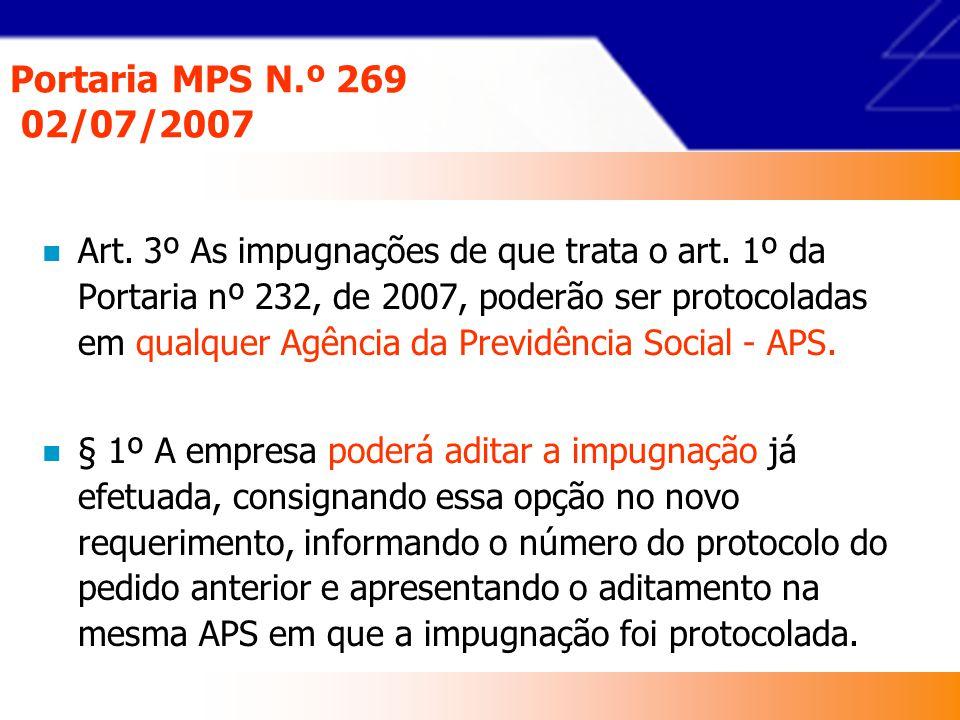 Portaria MPS N.º 269 02/07/2007 Art.