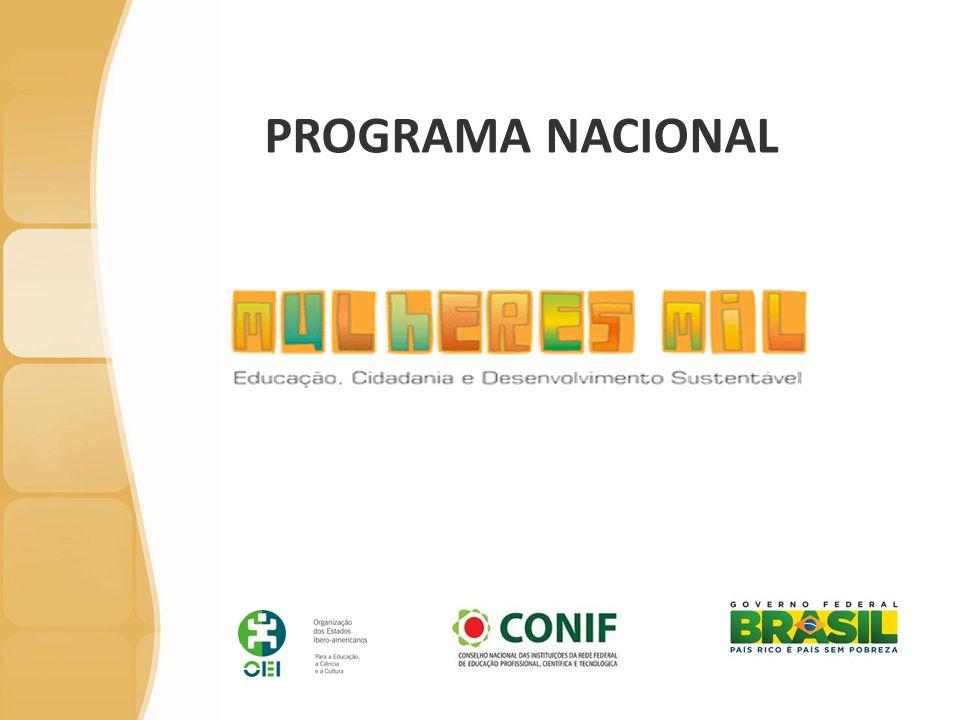 Mulheres Mil – Breve Histórico Cooperação Brasil-Canadá  Parceria entre Niágara College e CEFETRN – 2003/2004  Ampliação da cooperação envolvendo os CEFETs AM, PA, CE e BA  Formação em Turismo  Avaliação e Reconhecimento de Aprendizagem Prévia - ARAP  Conclusão em 2005 com a formação de 60 mulheres  Consolidação da cooperação – Projeto Piloto  ACCC/SETEC/CEFETRN elaboram e aprovam o Projeto Mulheres Mil junto a CIDA e ABC  Envolvimento dos CEFETs de 13 Estados das Regiões Norte e Nordeste e um amplo conjunto de parceiros  Foco na promoção da equidade, inclusão social, acesso à educação de qualidade e ao mundo do trabalho, cidadania e desenvolvimento local