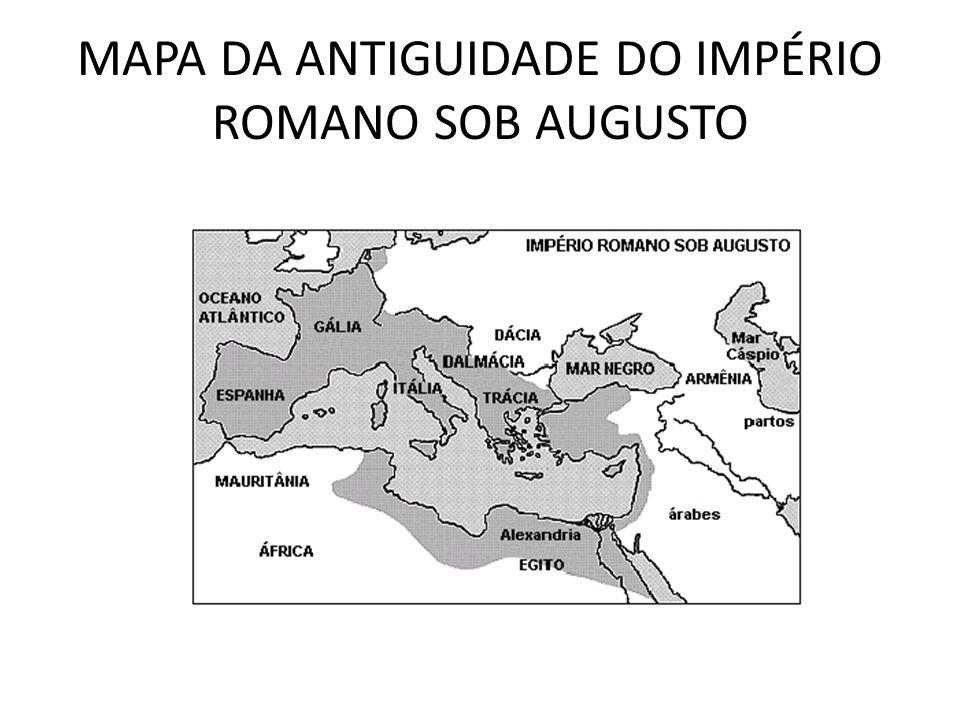MAPA DA ANTIGUIDADE DO IMPÉRIO ROMANO SOB AUGUSTO