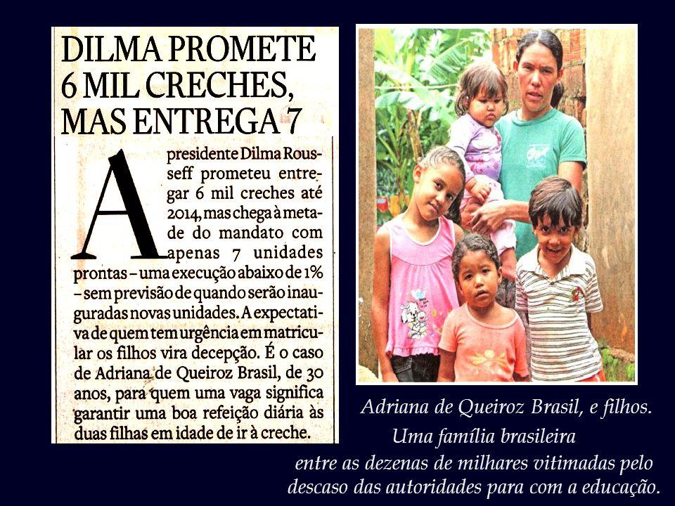 Adriana de Queiroz Brasil, e filhos.
