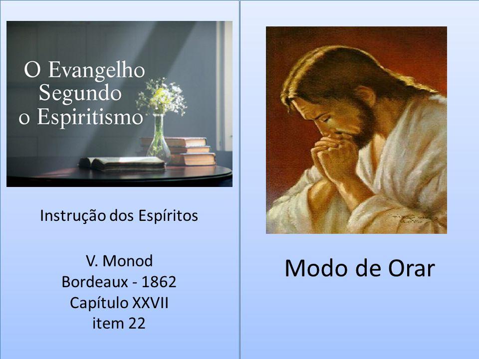 Modo de Orar Instrução dos Espíritos V.