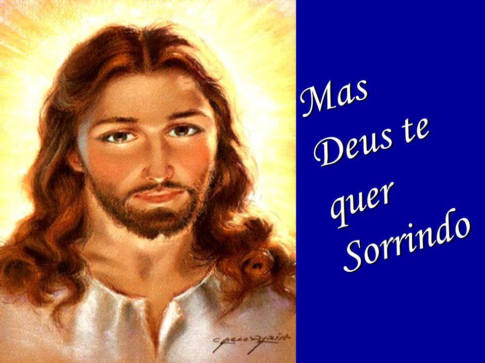 E ainda se vier Noite traiçoeira Se a cruz pesada for, Cristo estará contigo E o mundo pode até Fazer você chorar