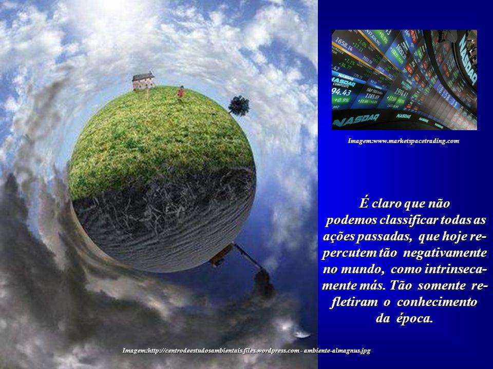 Imagem:http://centrodeestudosambientais.files.wordpress.com - ambiente-almagnus.jpg Na verdade, estamos à mercê de um grande co- lapso da civilização.