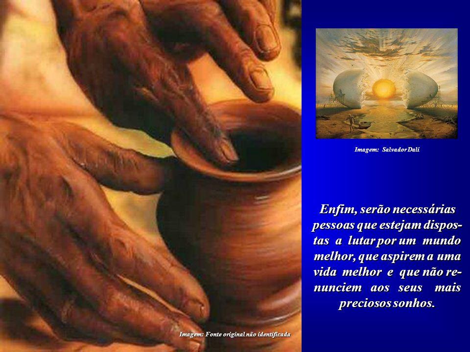 Imagem: http://blogs.opovo.com.br Mas, fundamentalmente, serão necessários EDU- CADORES que resgatem ou reinventem os valores para uma nova fase de no