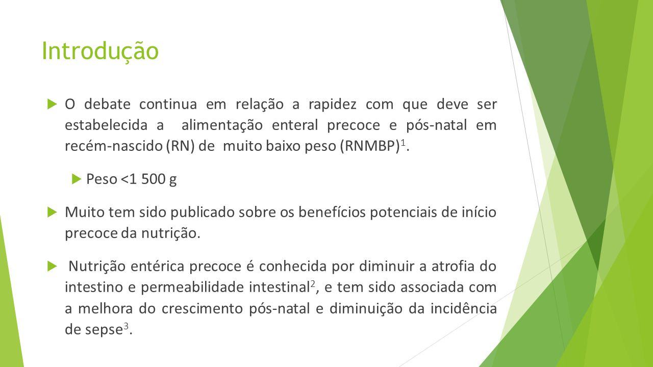 Análise estatística  A amostra foi definida com base na data de nascimento no período de inserção do protocolo.