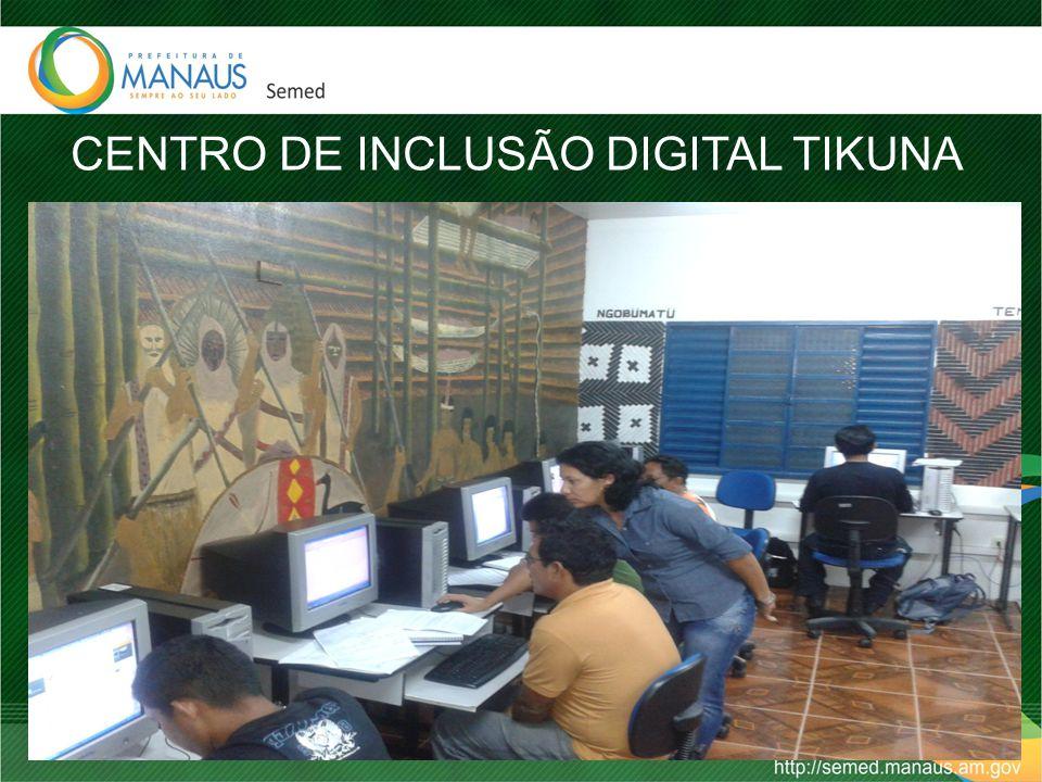 CENTRO DE INCLUSÃO DIGITAL TIKUNA