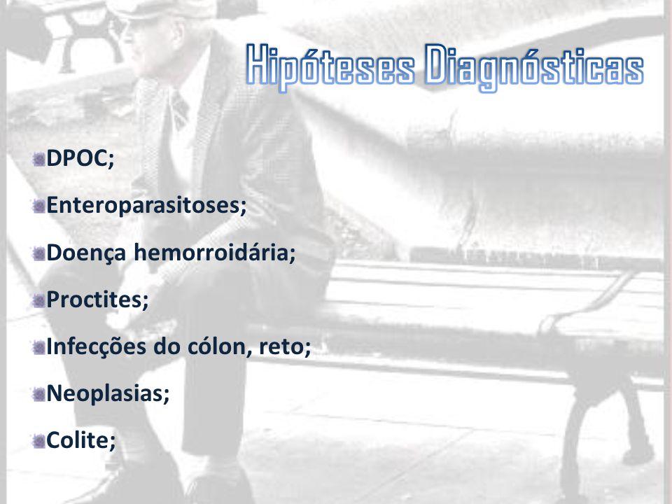 DPOC; Enteroparasitoses; Doença hemorroidária; Proctites; Infecções do cólon, reto; Neoplasias; Colite;