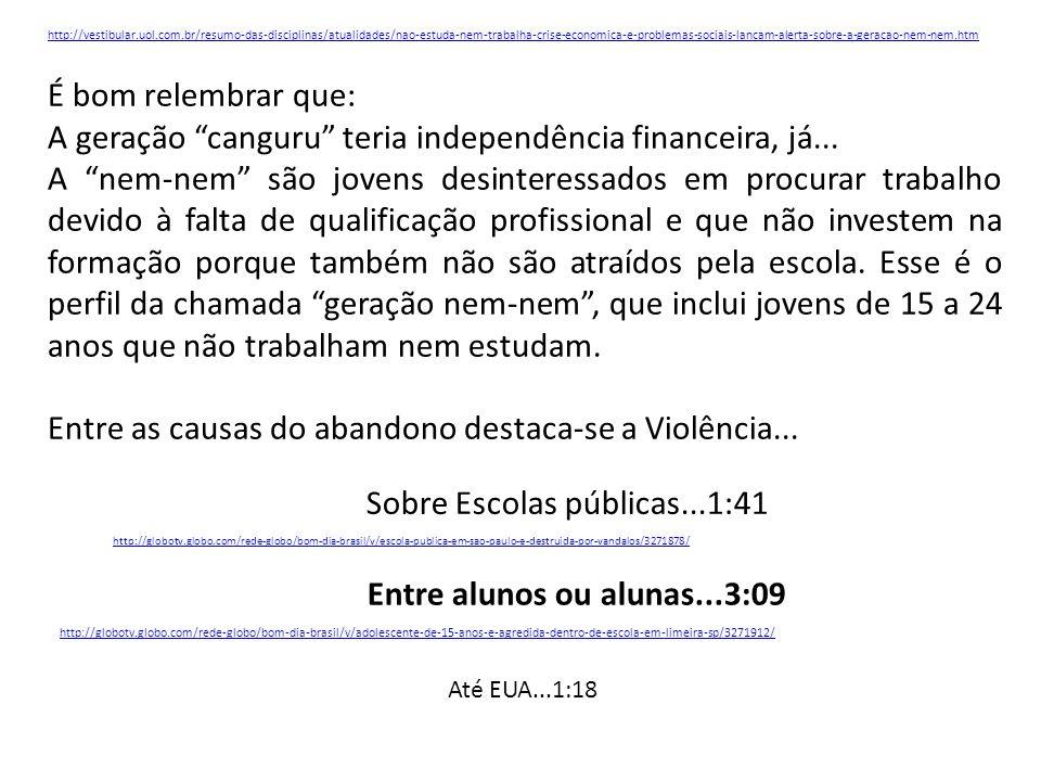 http://vestibular.uol.com.br/resumo-das-disciplinas/atualidades/nao-estuda-nem-trabalha-crise-economica-e-problemas-sociais-lancam-alerta-sobre-a-gera