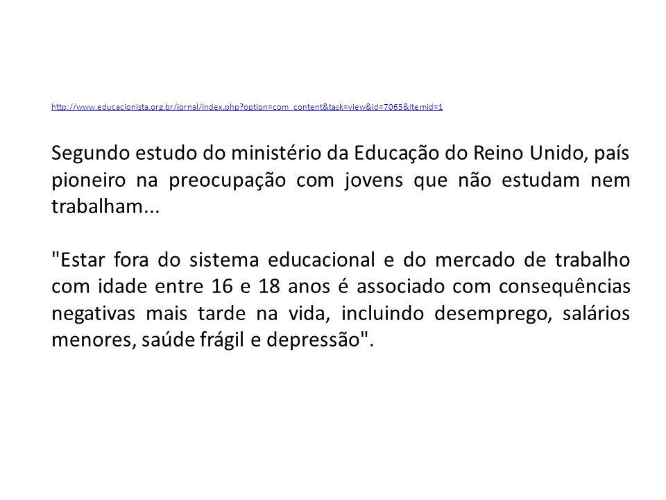 http://www.educacionista.org.br/jornal/index.php?option=com_content&task=view&id=7065&Itemid=1 Segundo estudo do ministério da Educação do Reino Unido