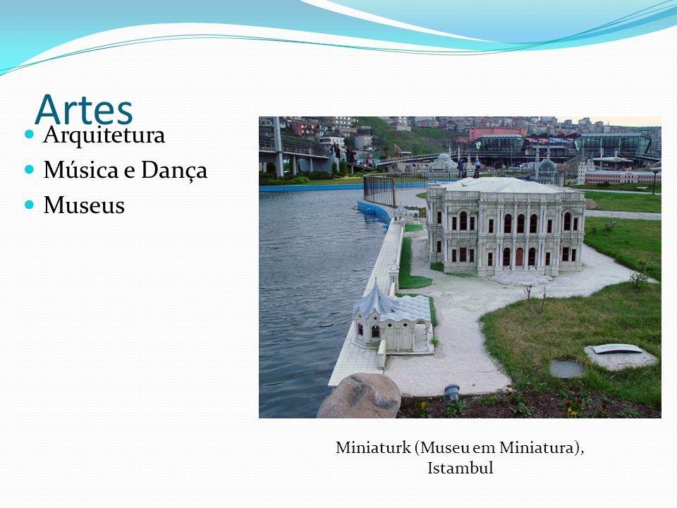 Artes Arquitetura Música e Dança Museus Miniaturk (Museu em Miniatura), Istambul