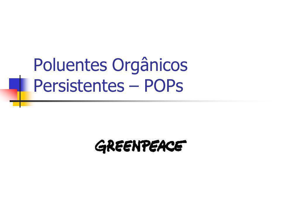 Poluentes Orgânicos Persistentes – POPs