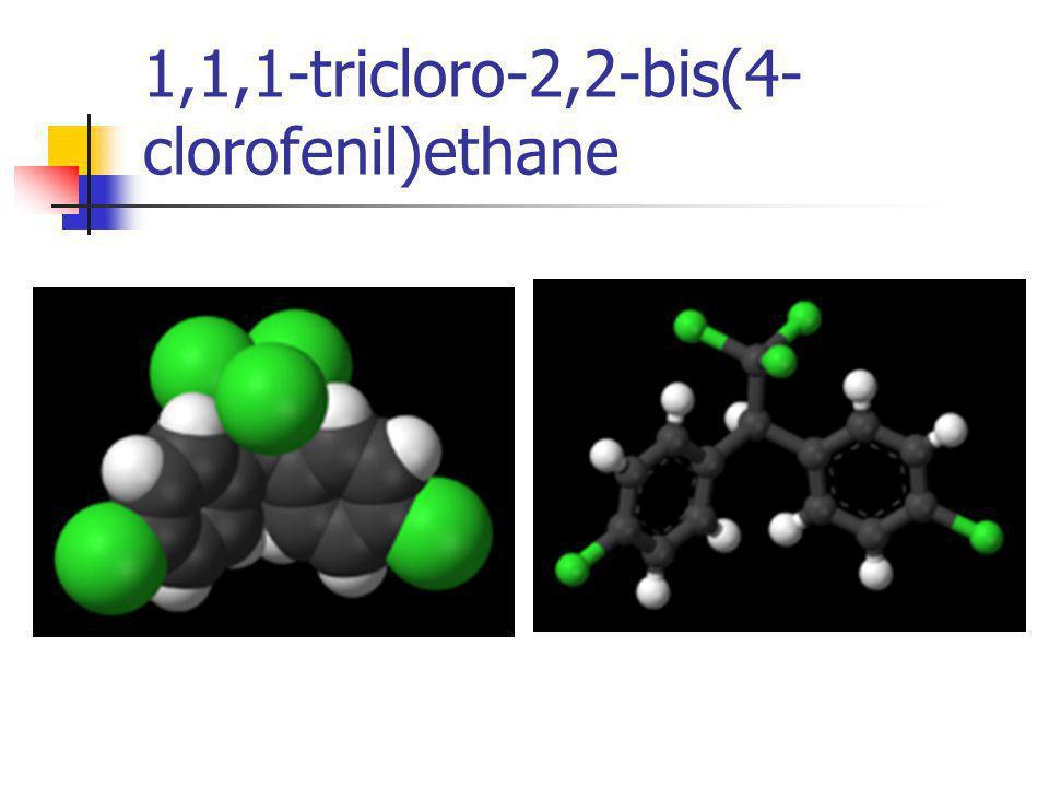 1,1,1-tricloro-2,2-bis(4- clorofenil)ethane