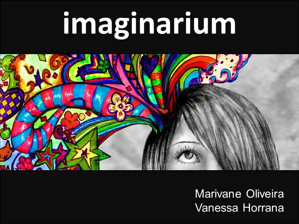 imaginarium Marivane Oliveira Vanessa Horrana