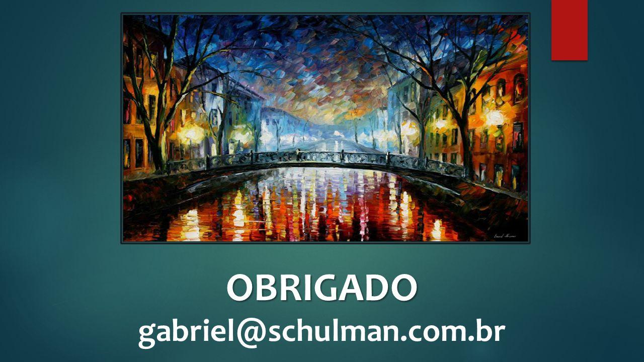 OBRIGADO gabriel@schulman.com.br
