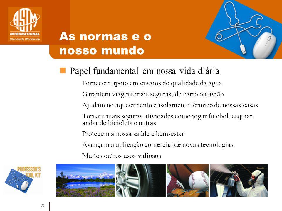 3 Papel fundamental em nossa vida diária Fornecem apoio em ensaios de qualidade da água Garantem viagens mais seguras, de carro ou avião Ajudam no aqu
