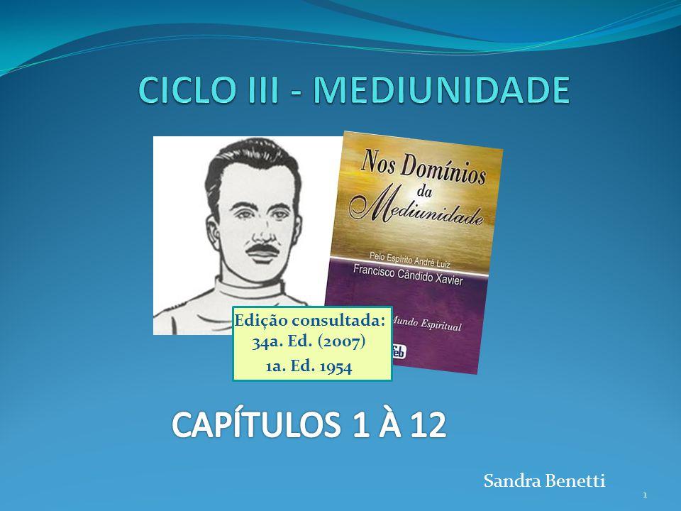 Edição consultada: 34a. Ed. (2007) 1a. Ed. 1954 1 Sandra Benetti