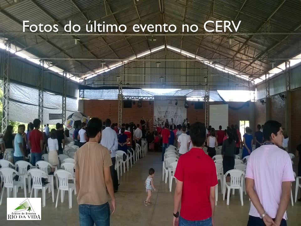 Fotos do último evento no CERV
