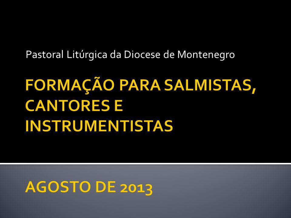  Este trabalho é elaboração da Pastoral Litúrgica da Diocese de Montenegro.