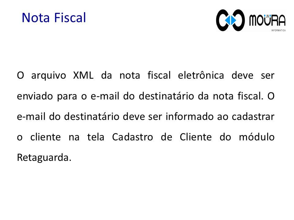 O arquivo XML da nota fiscal eletrônica deve ser enviado para o e-mail do destinatário da nota fiscal. O e-mail do destinatário deve ser informado ao